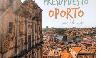 Presupuesto de viaje a Oporto en 3 días