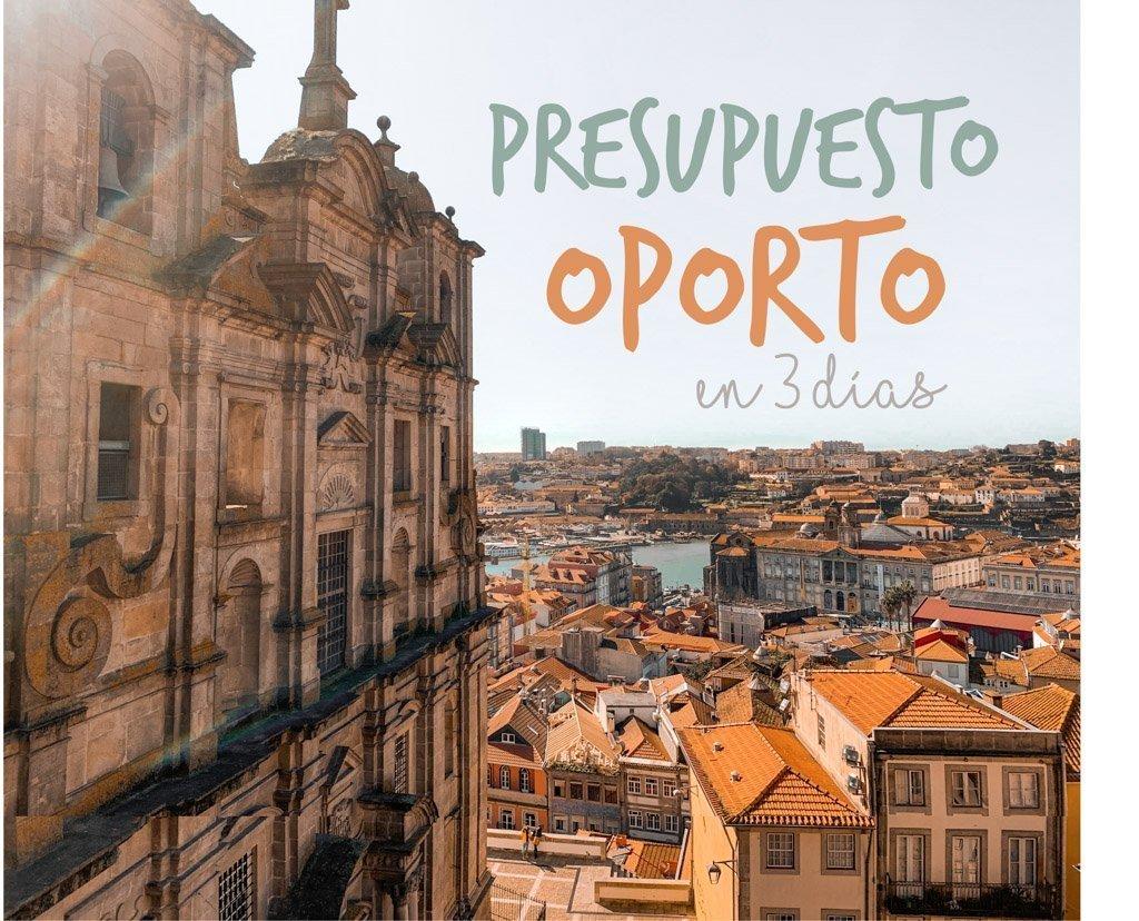 Presupuesto de viaje a Oporto