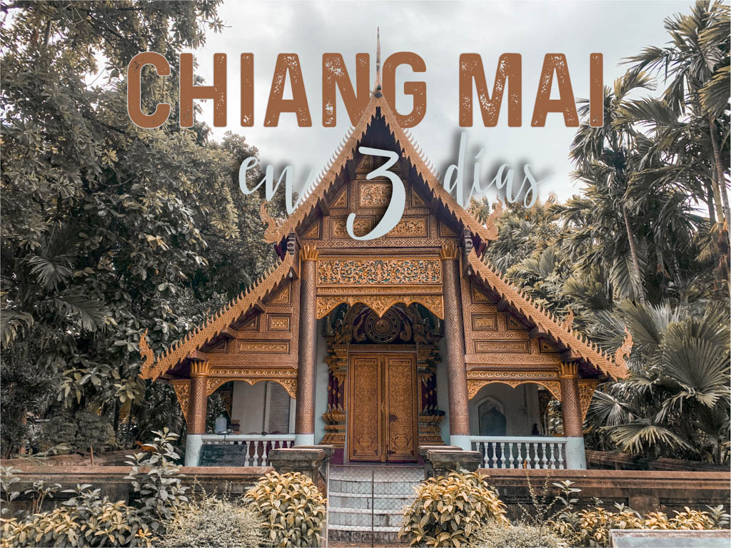 Chiang Mai en 3 días
