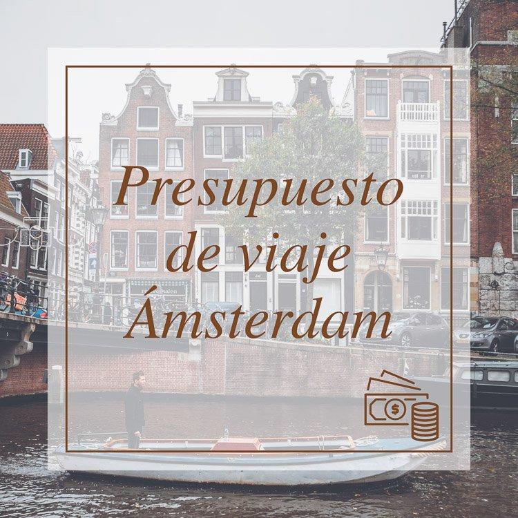 Presupuesto de viaje a Ámsterdam 3 días