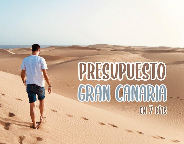 Presupuesto de viaje a Gran Canaria en 7 días