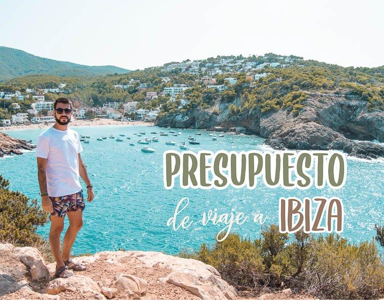 Presupuesto de viaje a Ibiza