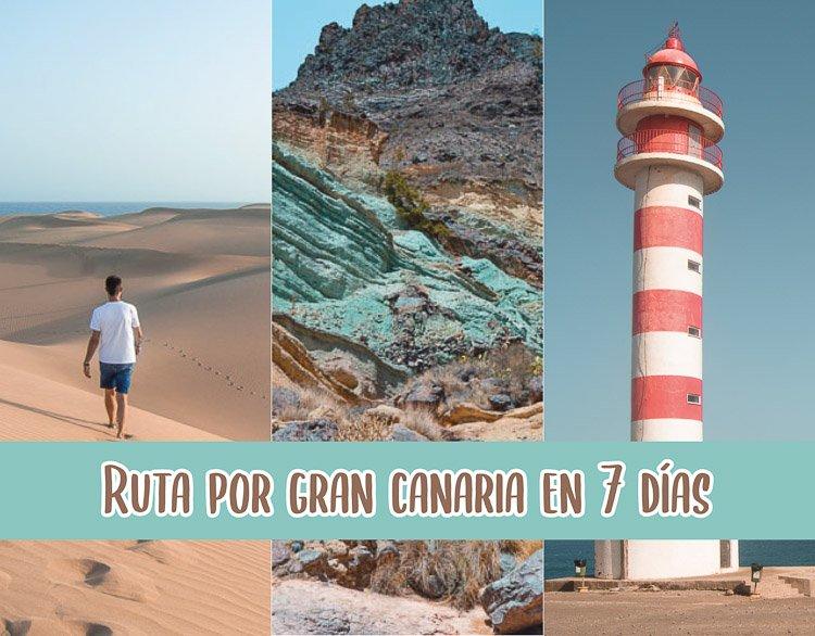 Ruta para saber que ver en Gran Canaria en 7 días